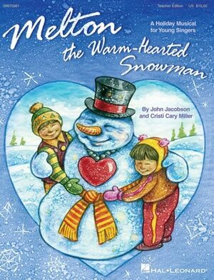 Melton: The Warm-Hearted Snowman