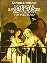 Goyescas, Spanish Dances and Other Works