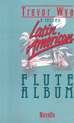 A Second Latin-American Flute Album