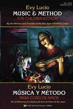 Canto Lucio,Evy Kjos Music V87. Musica Y Metodo Para Coro De Niños (Ingles/Español)