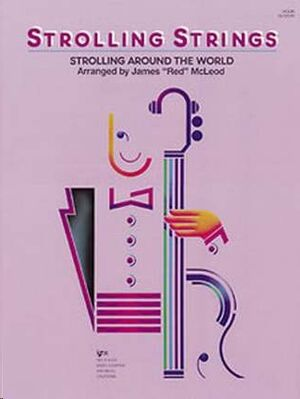 Contrabajo James 'Red' Mcleod Kjos Music Gl121sb. Strolling Strings (Strolling Around The World)
