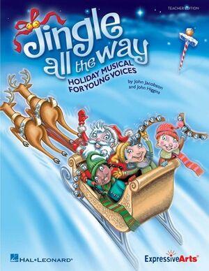 Jingle All the Way (teacher ed)