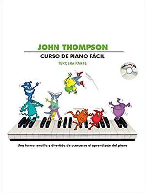Thompson Curso De Piano Facil ÍTercera Parte