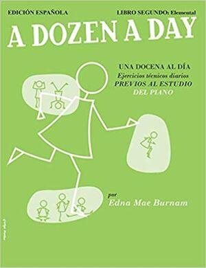 A Dozen A Day Libro Segundo: Elementary