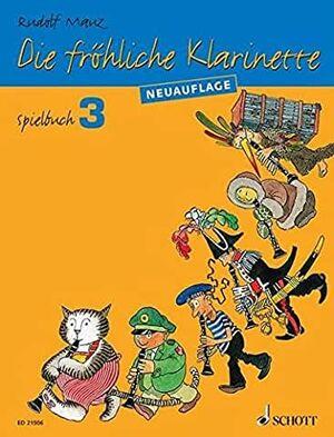 Die fröhliche Klarinette Spielbuch 3
