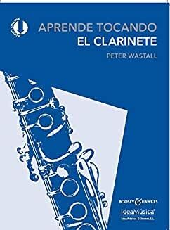 APRENDE TOCANDO EL CLARINETE - WASTALL