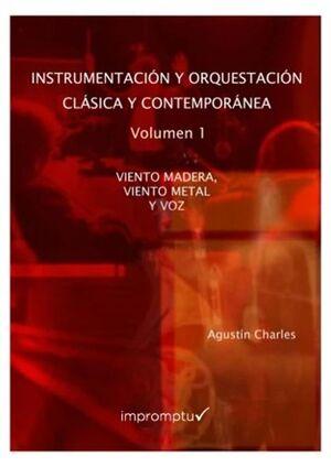 Instrumentación y orquestación clásica y contemporánea 1: Instrumentos de viento y la voz