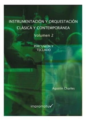 Instrumentación y orquestación clásica y contemporánea 2: Percusión y teclado