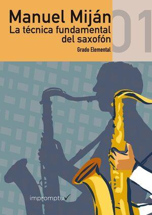 La Técnica Fundamental del Saxofón 1  Grado Elemental