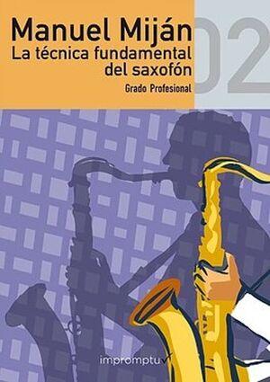 La Técnica Fundamental del Saxofón 2  Grado Medio
