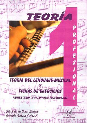 TEORÍA DEL LENGUAJE MUSICAL Y FICHAS DE EJERCICIOS VOL.1  PRO