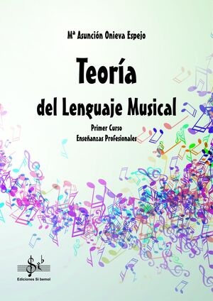 TEORÍA DEL LENGUAJE MUSICAL PRIMER CURSO EEPP