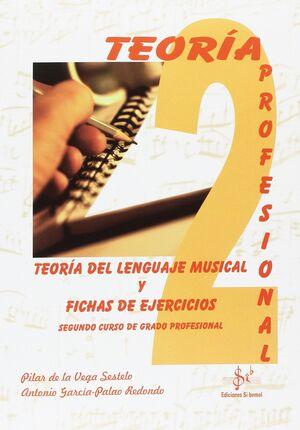 TEORÍA DEL LENGUAJE MUSICAL Y FICHAS DE EJERCICIOS VOL.2  PRO