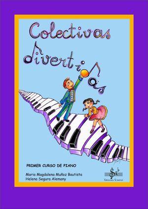 COLECTIVAS DIVERTIDAS PRIMER CURSO DE PIANO