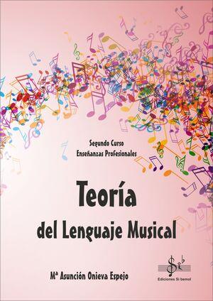 TEORÍA DEL LENGUAJE MUSICAL SEGUNDO CURSO EEPP