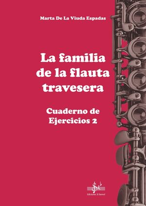 LA FAMILIA DE LA FLAUTA TRAVESERA CUADERNO 2