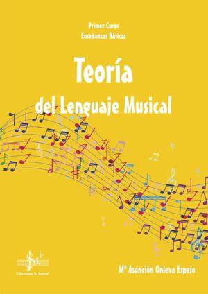 TEORÍA DEL LENGUAJE MUSICAL 1º EEBB