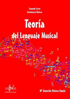TEORÍA DEL LENGUAJE MUSICAL 2º EEBB