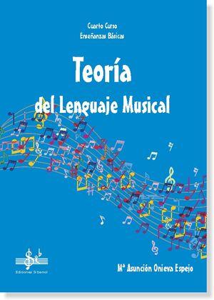TEORÍA DEL LENGUAJE MUSICAL 4º EEBB