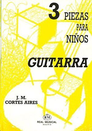 3 Piezas para Niños, para Guitarra