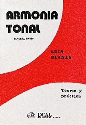 Armonía Tonal, 3 - Teoría y Práctica
