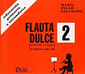 Flauta Dulce (Soprano o Tenor) Vol. 2