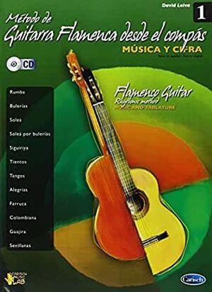 Metodo De Guitarra Flamenca Desde El Compas Volumen 1