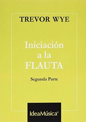 INICIACION A LA FLAUTA VOL.2 T.WYE
