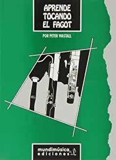 APRENDE TOCANDO EL FAGOT - WASTALL