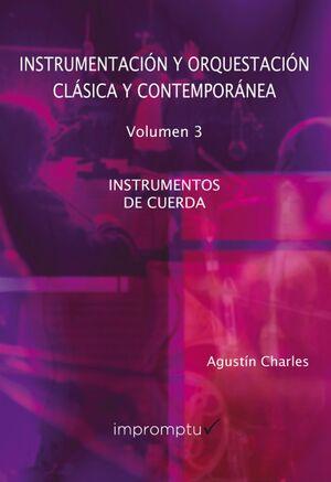 Instrumentación y orquestación clásica y contemporánea 3: Instrumentos de cuerda