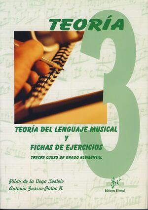 TEORÍA DEL LENGUAJE MUSICAL Y FICHAS DE EJERCICIOS VOL.3