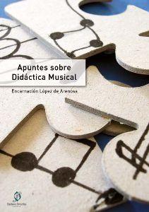 APUNTES SOBRE DIDÁCTICA MUSICAL