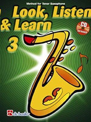 Look, Listen & Learn 3 Tenor Saxophone