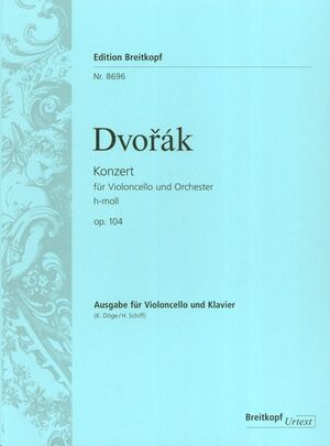 Violoncello Concerto in B minor Op. 104 op. 104