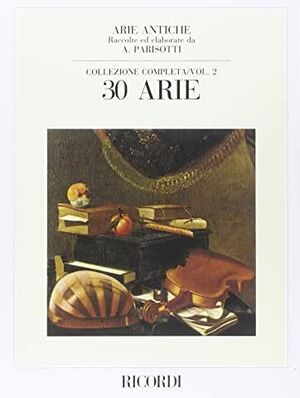 Arie Antiche: 30 Arie Vol. 2