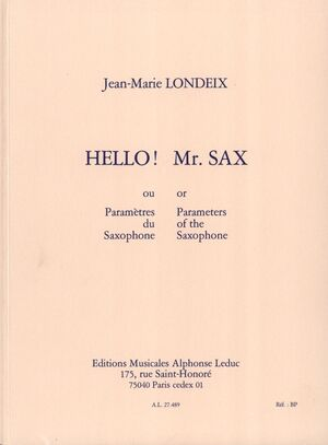 Hello! Mr. Sax or Parameters of the Saxophone