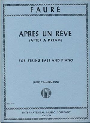 APRES UN REVE FOR STRING BASS AND PIANO