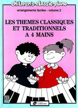 Les thèmes classiques et traditionnels … 4 mains 2