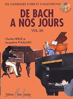 De Bach … nos jours Vol.3A