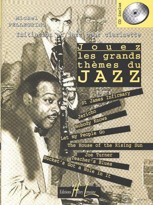 Jouez les grands thèmes du jazz Vol.1