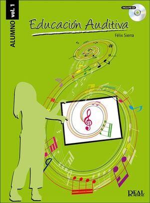 Educación Auditiva, Vol.1 (Alumno)