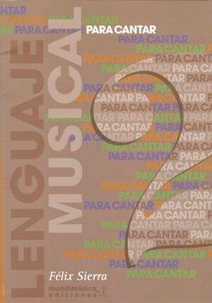 PARA CANTAR: LENGUAJE MUSICAL VOL.2 - SIERRA
