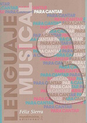 PARA CANTAR: LENGUAJE MUSICAL VOL.3 - SIERRA